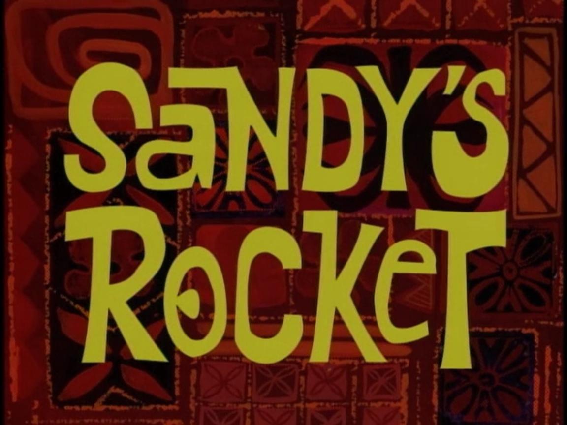 Губка Боб квадратные штаны — s01e16 — Sandy's Rocket