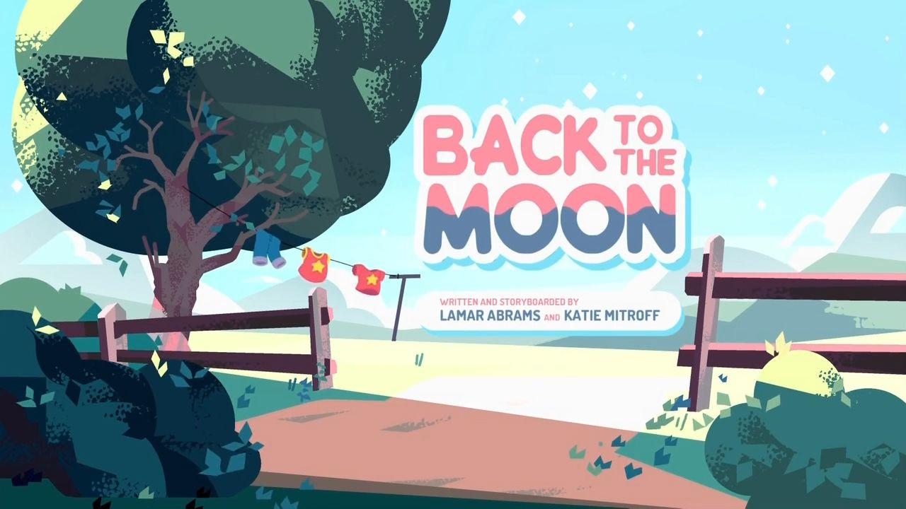 Steven Universe — s03e23 — Back to the Moon
