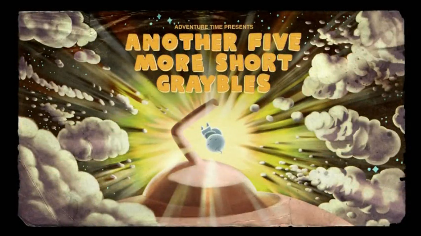Время приключений — s05e24 — Another 5 Short Graybles