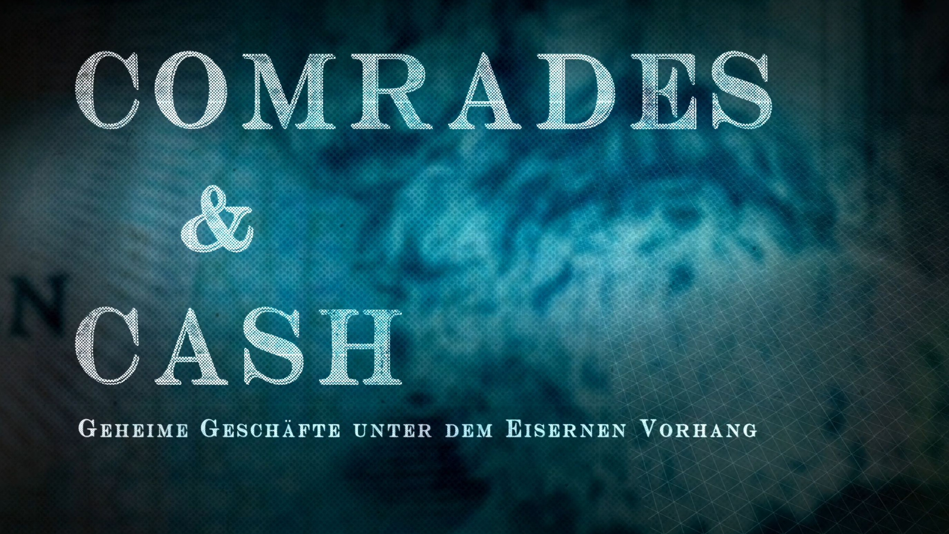 Германия 83/86/89 — s02 special-1 — Comrades & Cash - How Money Found Its Way Through the Iron Curtain