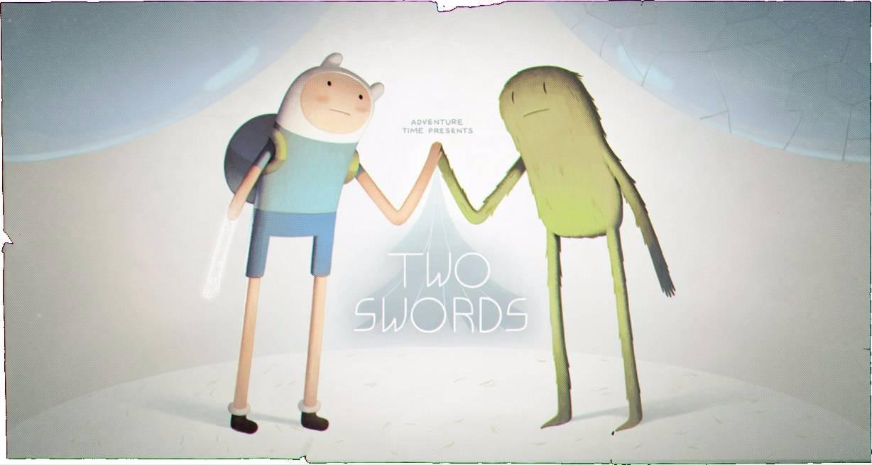 Adventure Time — s08e01 — Two Swords
