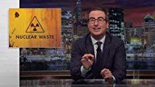 События прошедшей недели с Джоном Оливером — s04e22 — Nuclear Waste