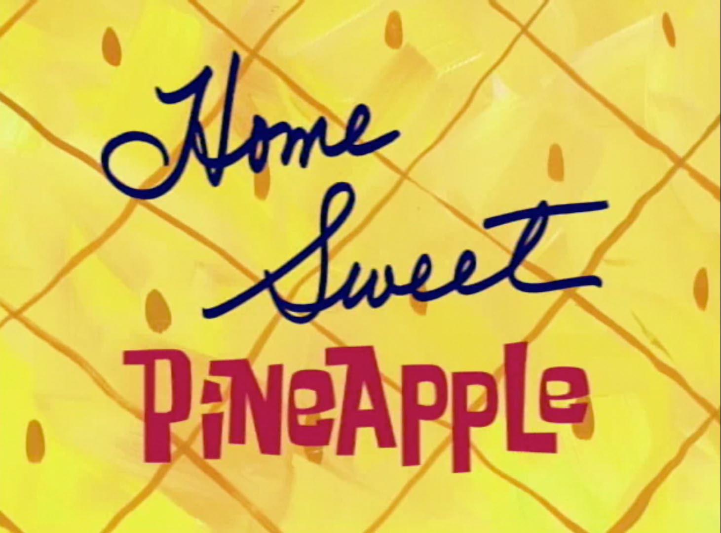 Губка Боб квадратные штаны — s01e11 — Home Sweet Pineapple