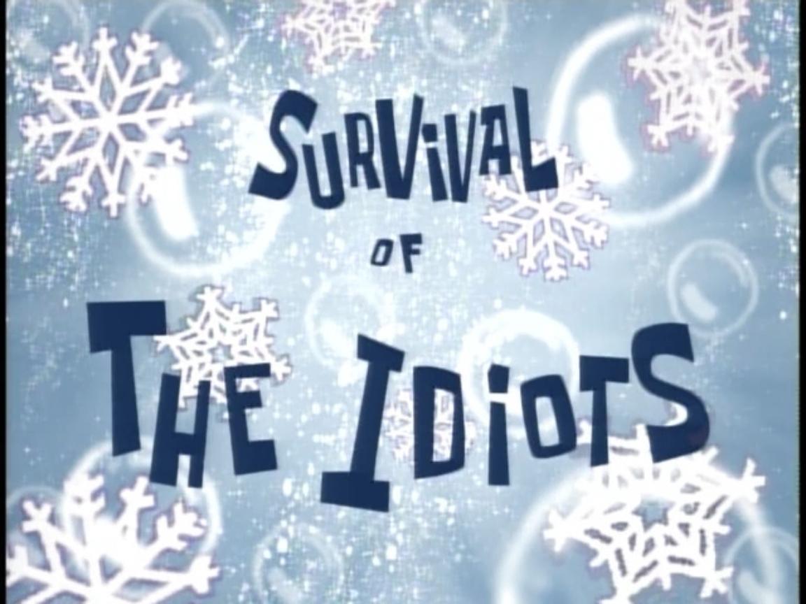 SpongeBob SquarePants — s02e16 — Survival of the Idiots