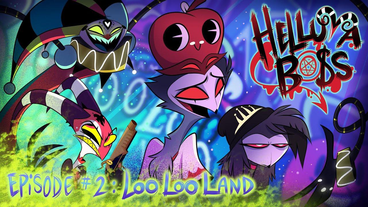 Адский босс — s01e02 — Loo Loo Land