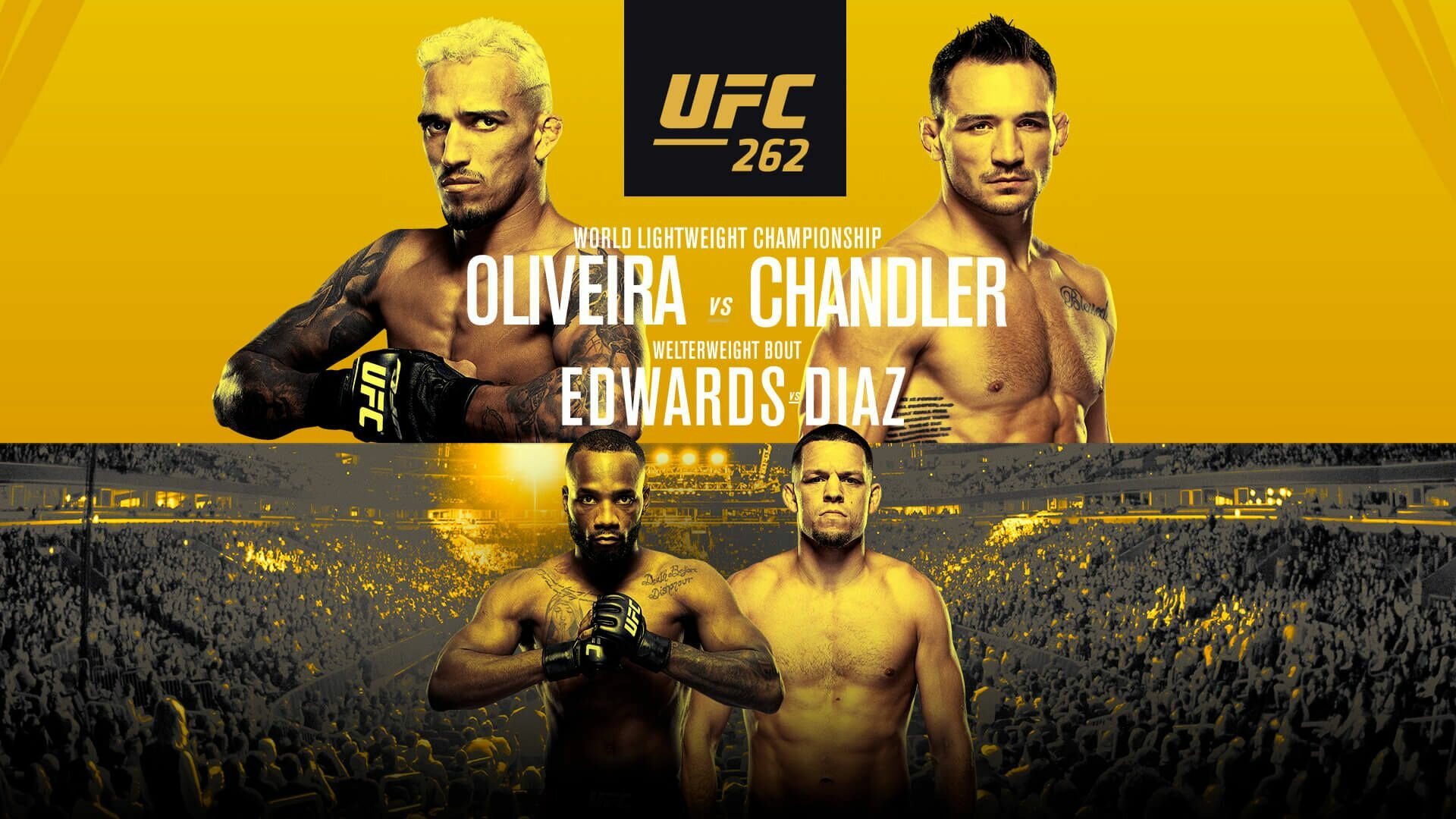 UFC PPV Events — s2021e06 — UFC 262: Oliveira vs. Chandler