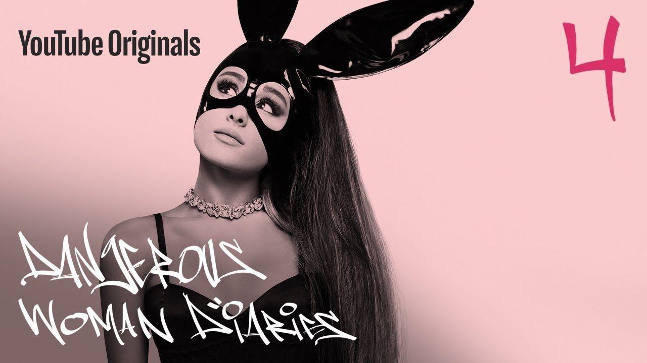 Ariana Grande: Dangerous Woman Diaries — s01e04 — One Love