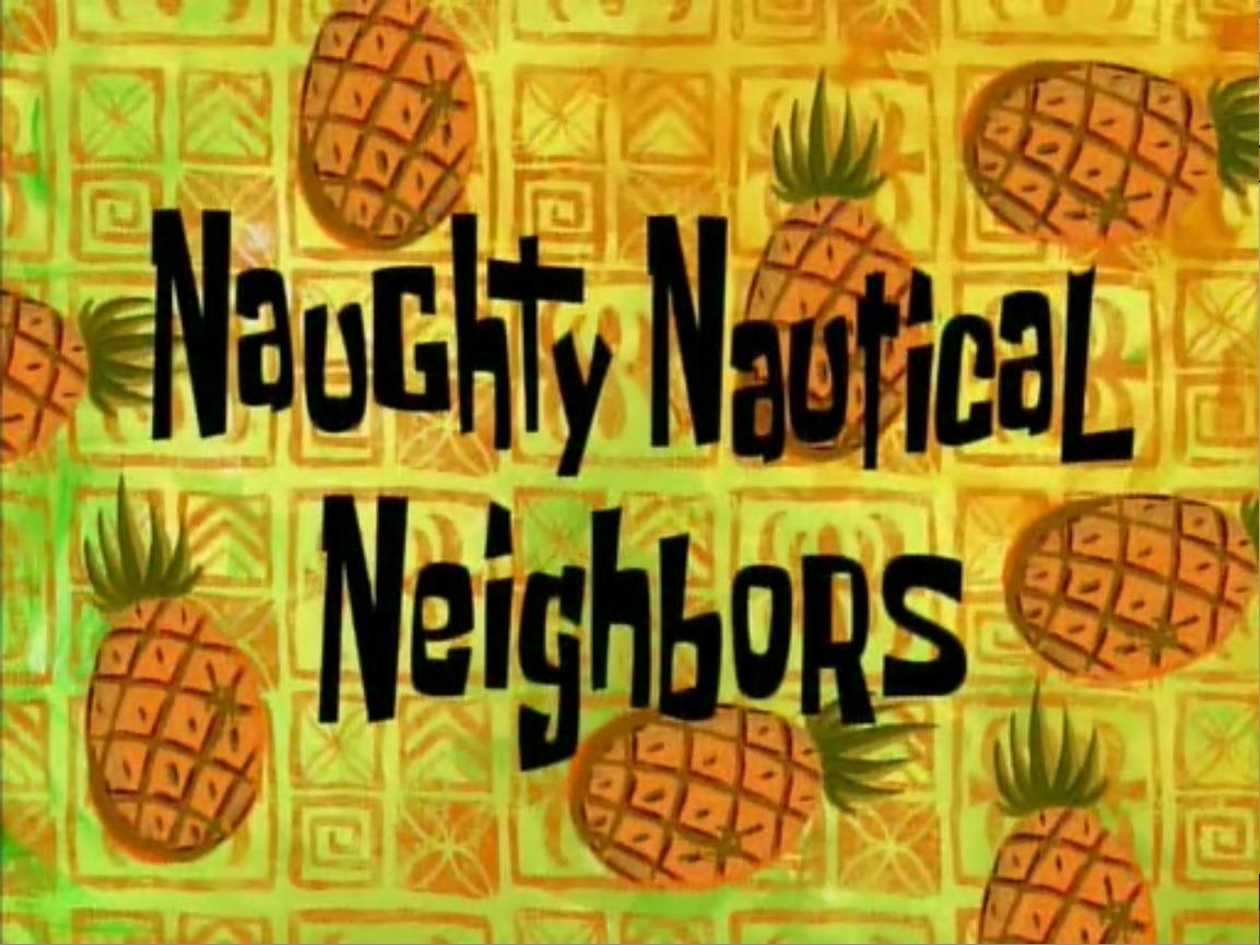 Губка Боб квадратные штаны — s01e08 — Naughty Nautical Neighbors