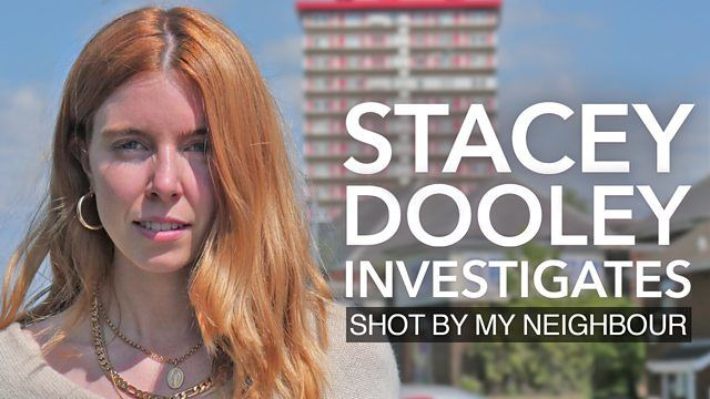 Stacey Dooley Investigates — s07 special-12 — Shot by My Neighbour