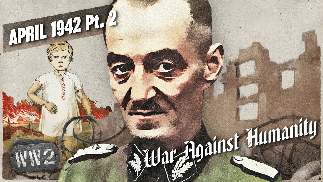 World War Two - Week by Week with Indy Neidell — s03 special-74 — War Against Humanity 033: April 1942, Pt. 2 - The Horrors of Partisan Warfare
