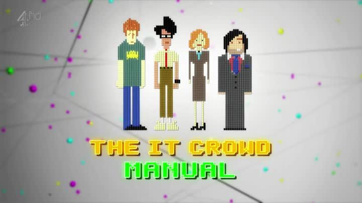 The IT Crowd — s04 special-2 — The IT Crowd Manual