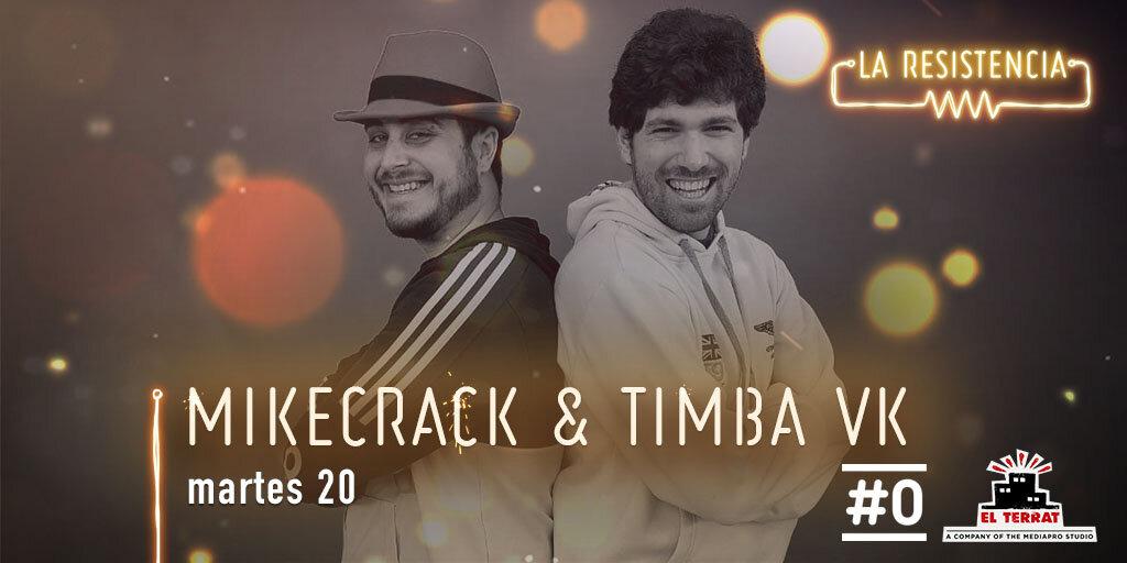La Resistencia — s04e111 — Mikecrack & Timba VK