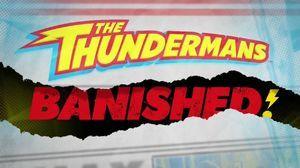 The Thundermans — s04e02 — Thundermans: Banished!