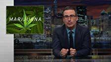 События прошедшей недели с Джоном Оливером — s04e07 — Cannabis in the United States
