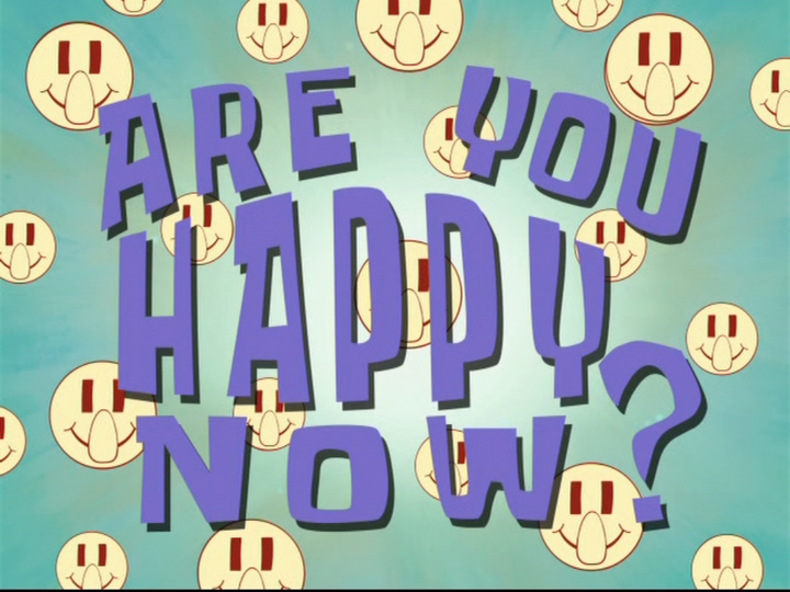 s08e30 — Are You Happy Now?