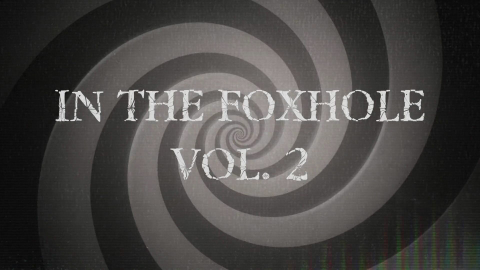 s2019 special-5 — In the Foxhole: Vol. 2