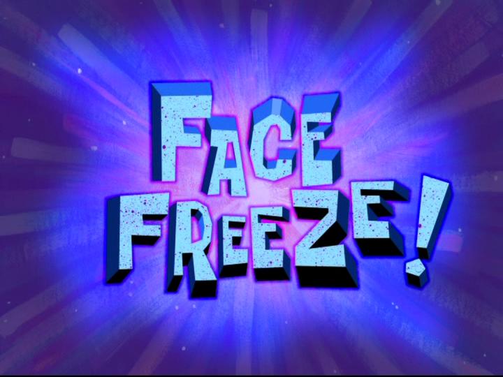 s08e36 — Face Freeze!