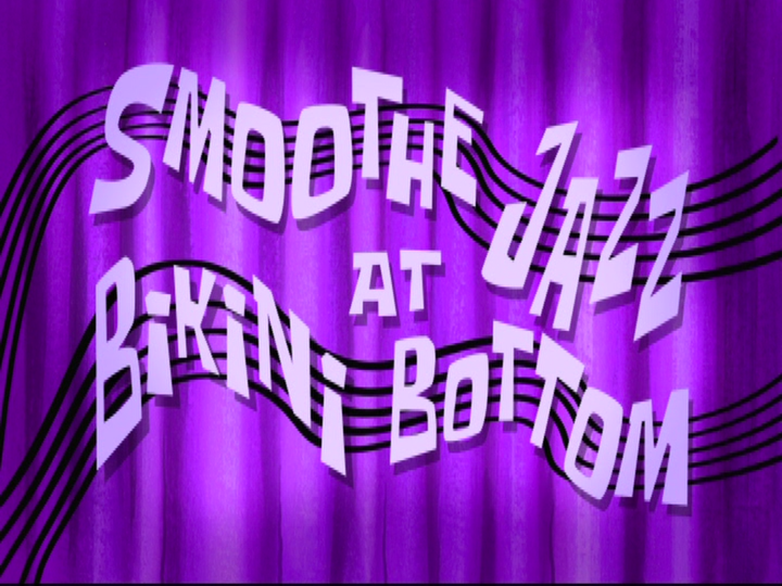 s08e23 — Smoothe Jazz at Bikini Bottom