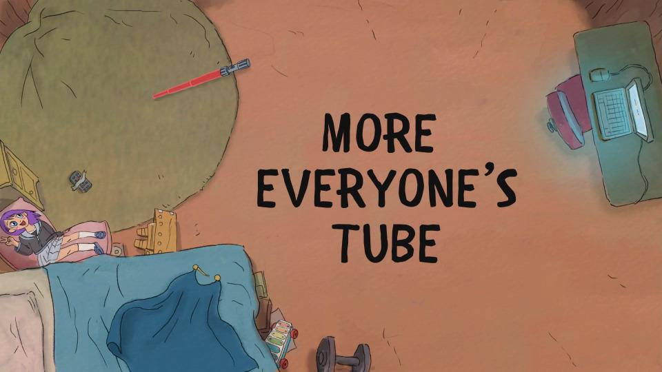 s04e22 — More Everyone's Tube