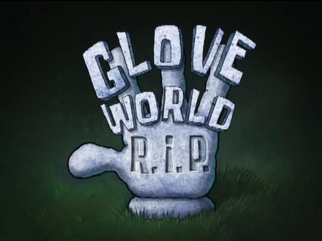 s08e37 — Glove World R.I.P.