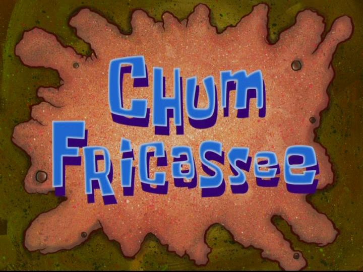 s08e44 — Chum Fricassee