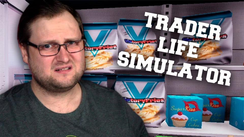 s76e05 — Trader Life Simulator #5 ► ПОШЛА РУТИНА