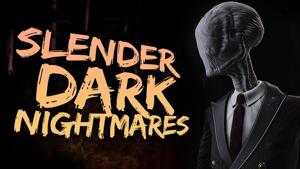 s11e216 — СЛЕНДЕР ХОЧЕТ ПОИГРАТЬ ВSlender Dark Nightmares