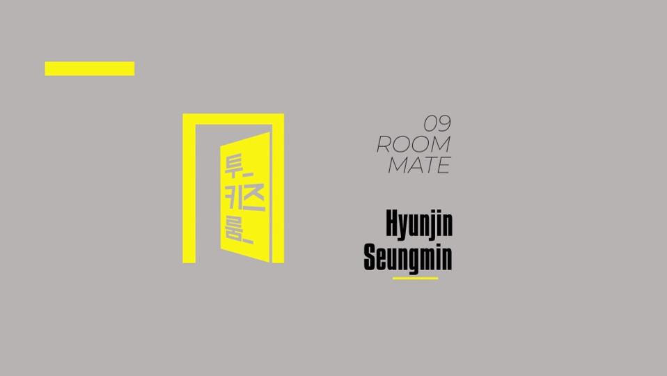 s2018e159 — [Two Kids Room] Ep.9 Hyunjin x Seungmin