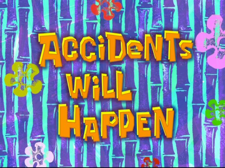 s08e01 — Accidents Will Happen