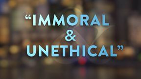 s2020e25 — Immoral and Unethical