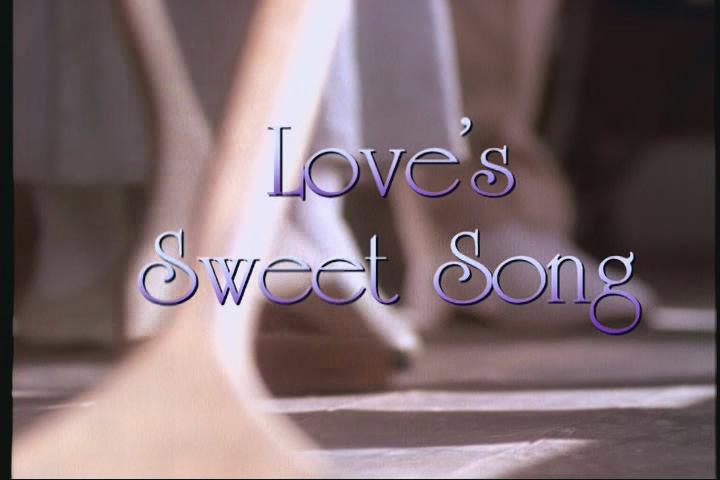 s01e07 — Love's Sweet Song