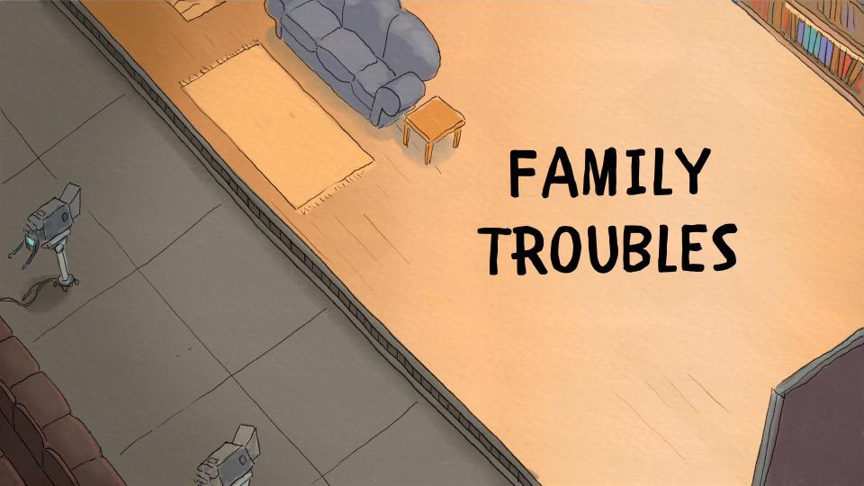 s04e16 — Family Troubles