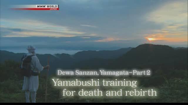 s2014e31 — Dewa Sanzan, Yamagata - Part 2 Yamabushi Training for Death and Rebirth
