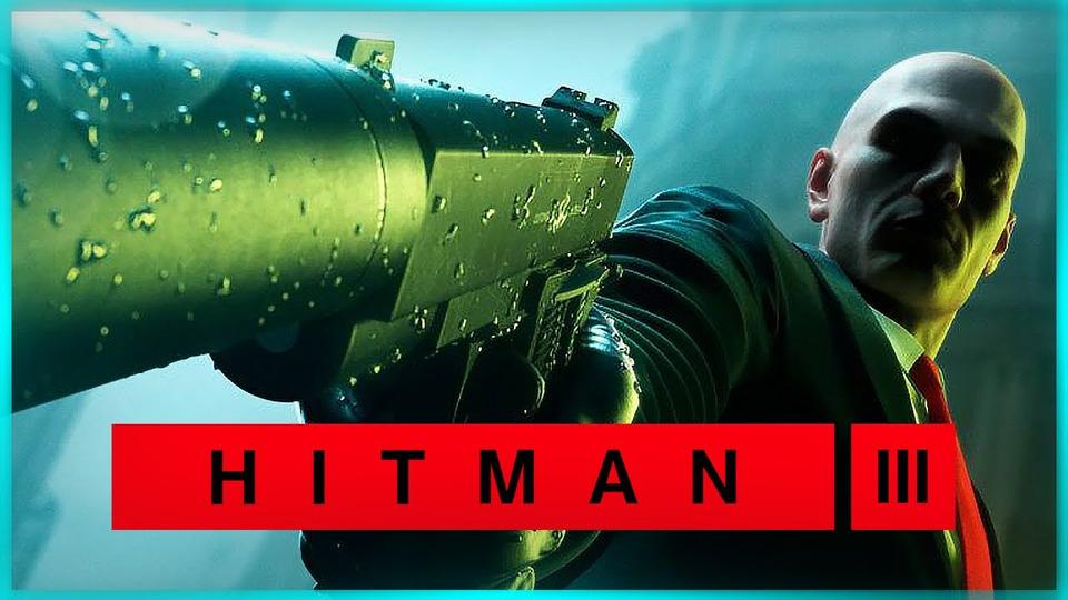s11e34 — ТУАЛЕТНЫЙ УБИЙЦА ВДУБАЙ ● Hitman 3