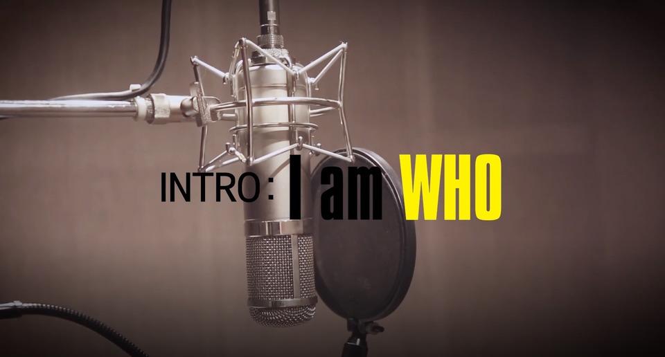 s2018e106 — [INTRO] «I am WHO» #1
