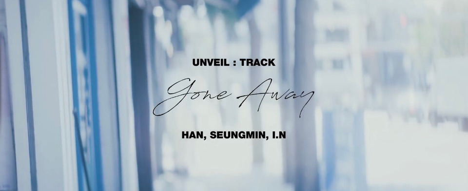 s2021e145 — [UNVEIL: TRACK] «NOEASY» Gone Away (Seungmin, I.N, Han)