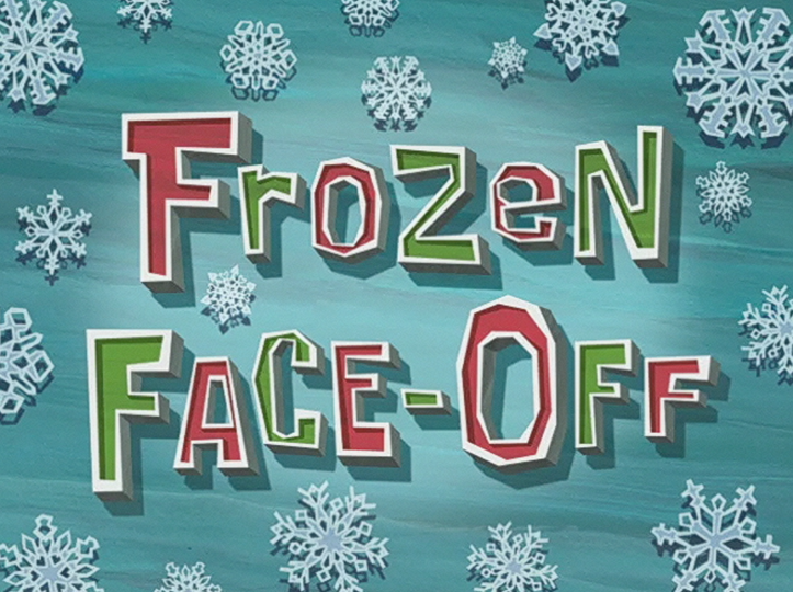 s08e07 — Frozen Face-Off
