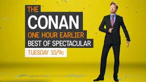 s2011 special-1 — The Conan One Hour Earlier Best of Spectacular