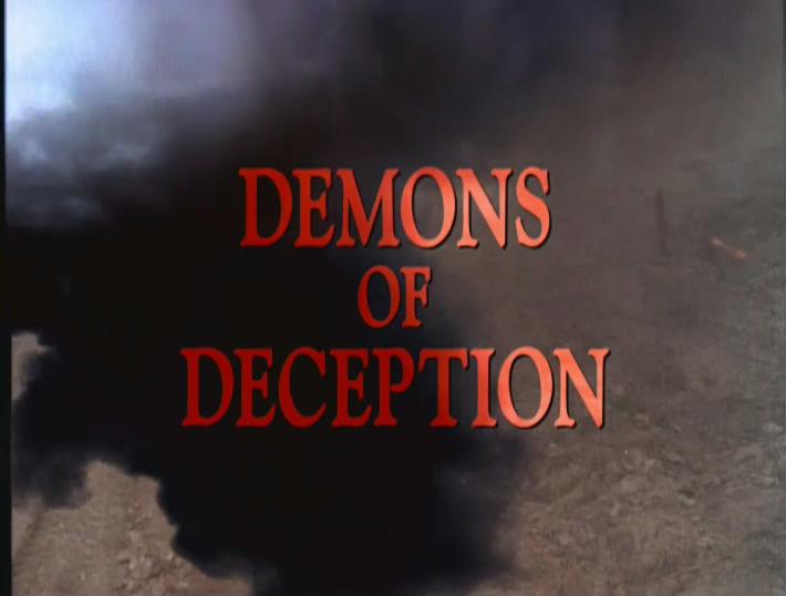 s01e09 — Demons of Deception