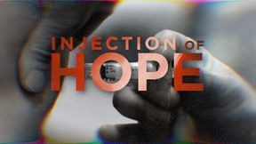 s2020e18 — Injection of Hope
