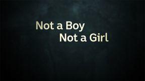 s2020e05 — Not a Boy, Not a Girl