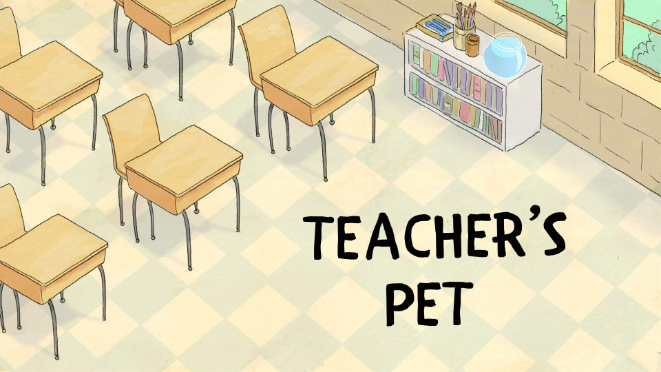 s04e10 — Teacher's Pet
