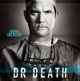 Joshua Jackson — Dr. Christopher Duntsch