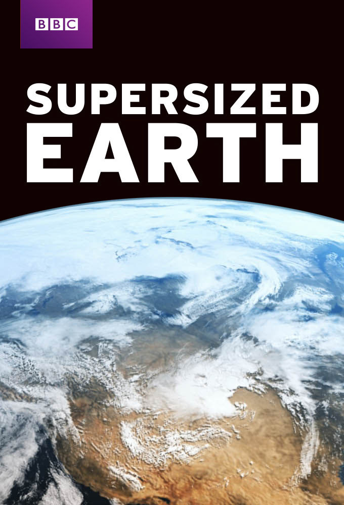 Show Supersized Earth