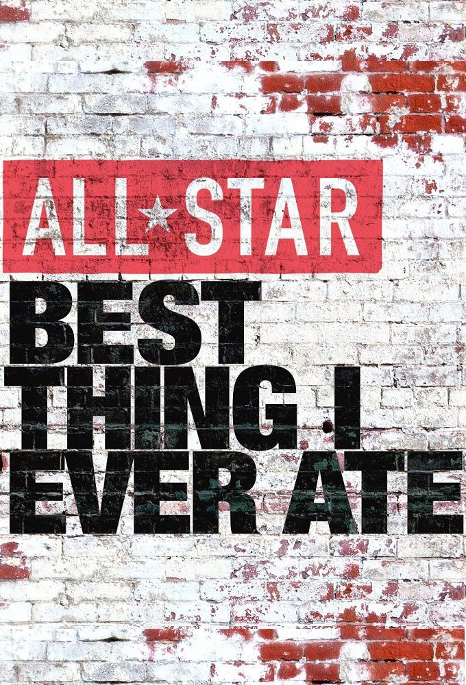 Show All-Star Best Thing I Ever Ate