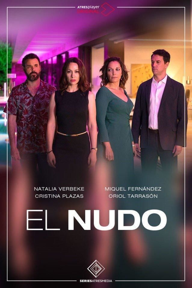 Сериал El Nudo
