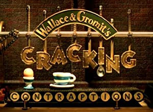 Show Wallace and Gromit's Cracking Contraptions