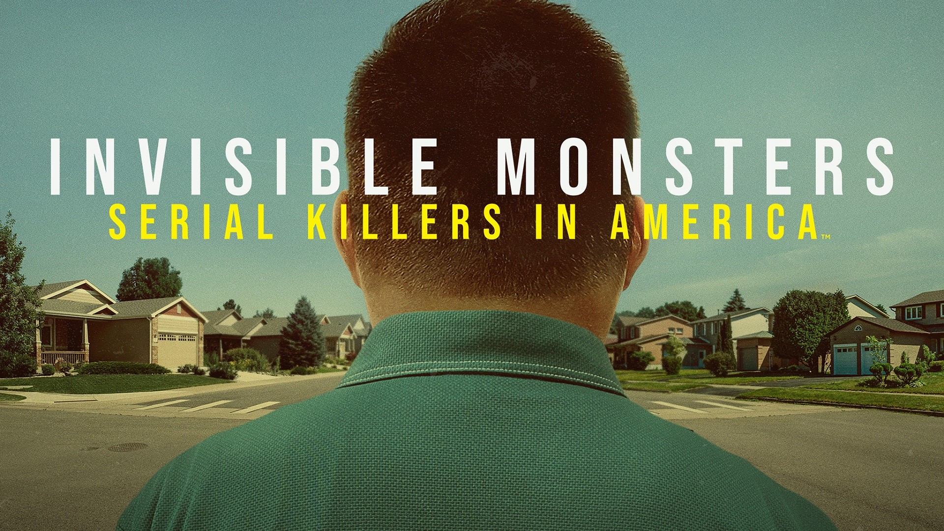 Сериал Invisible Monsters: Serial Killers in America