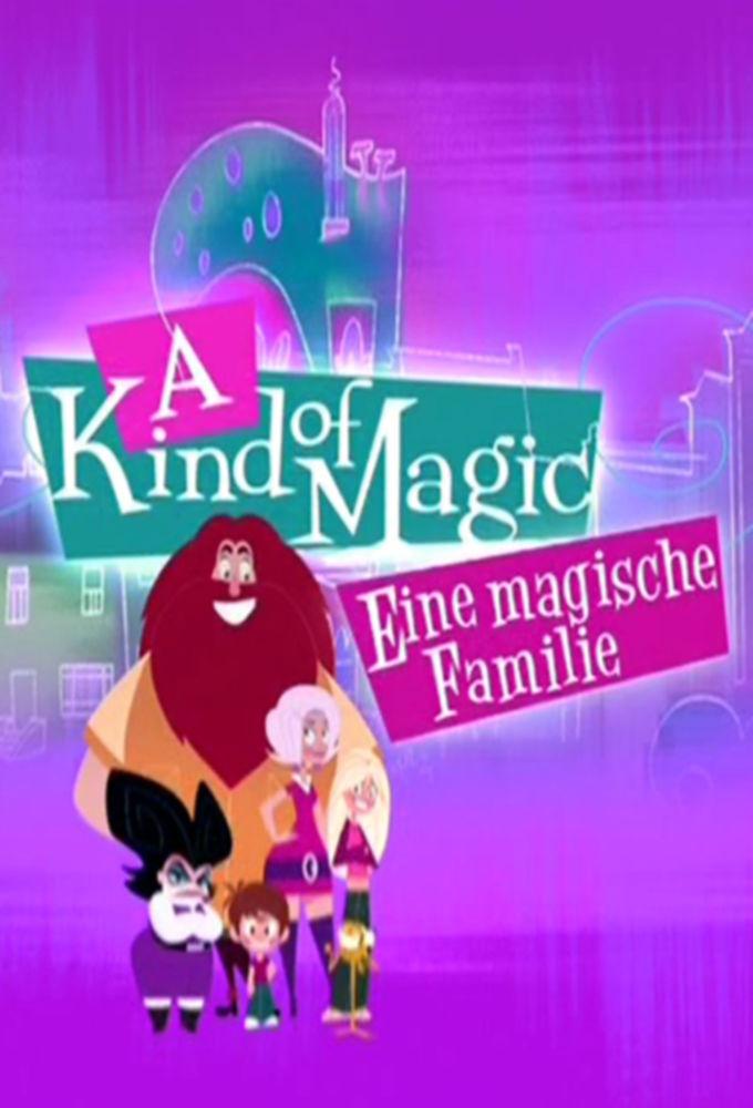 Show A Kind of Magic