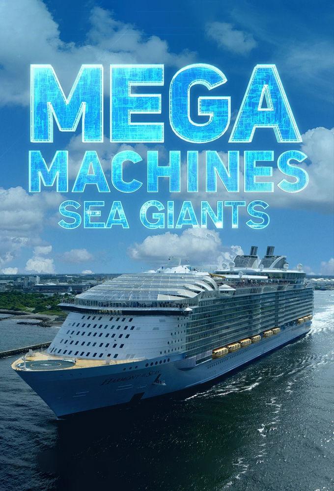 Сериал Mega Machines: Sea Giants